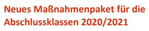 Maßnahmenpaket für die Abschlussklassen 2020/21