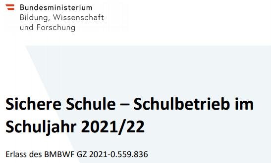 Sichere Schule – Schulbetrieb im Schuljahr 2021/22